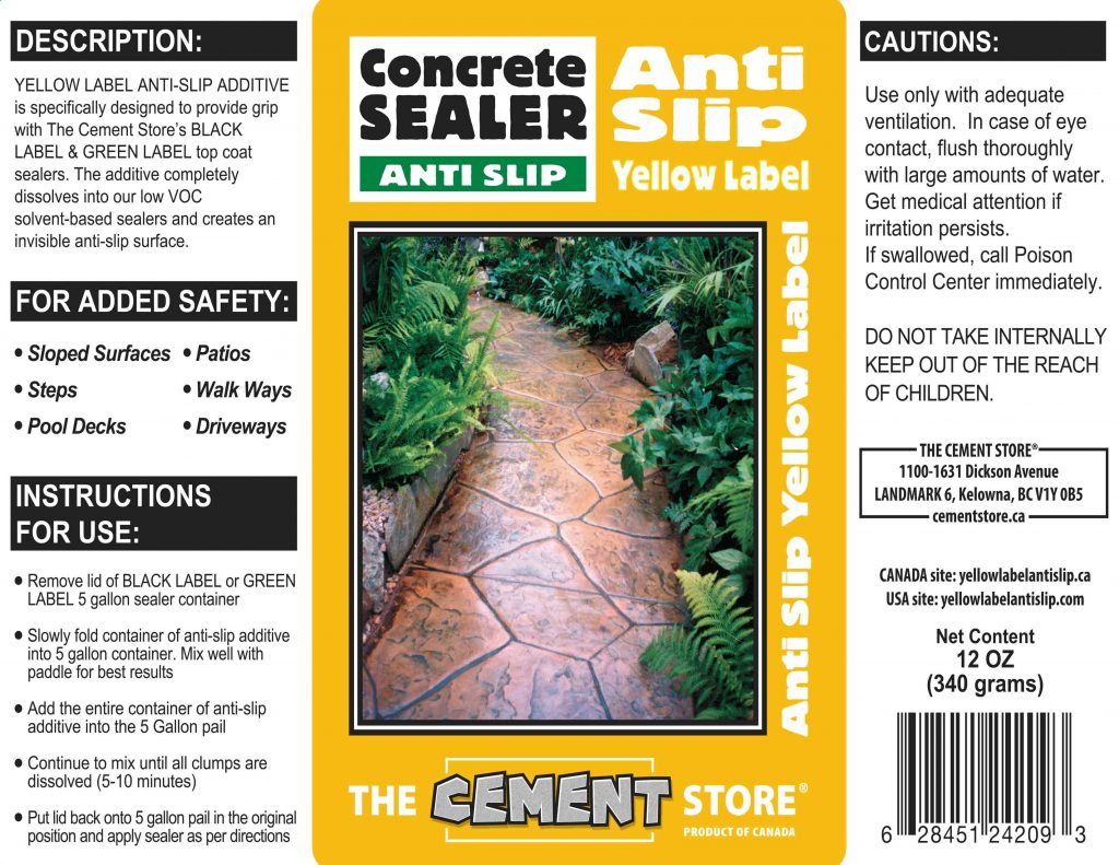 THE CEMENT STORE YELLOW LABEL ANTI SLIP APPLICATION TIPS